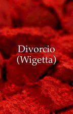 Divorcio (Wigetta)  by Manuelwii