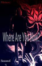Where Are You Now? by fitria25