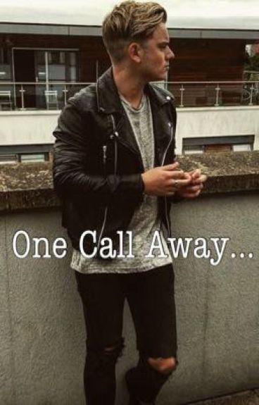 One Call Away. (A Jack Maynard FanFiction) (ONHOLD)