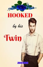 Hooked By His Twin by mimi551990