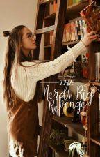 The Nerd's Big Revenge  by Owitsevee