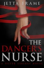 The Dancer's Nurse by JettaFrame
