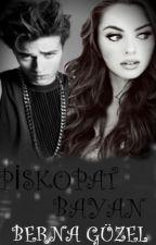PİSKOPAT BAYAN by brngzl334