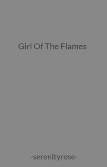Girl Of The Flames
