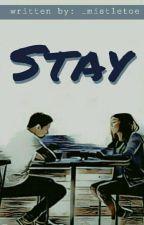 Stay (VMS Series #2) by _mistletoe