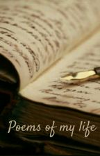 Poems of my life...❤ by Sandie_xx