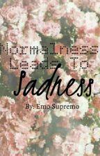 Normalness Leads To Sadness by blackvoidofemptiness
