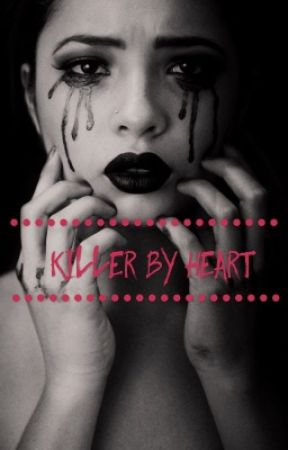 Killer By Heart by RainbowThumper