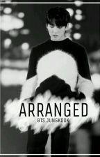 Arranged♡BTS Jungkook[ON GOING] by papijungkookshi