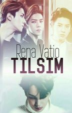 TILSIM by Rena_Vatio