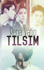 TILSIM by Rena_Vatio