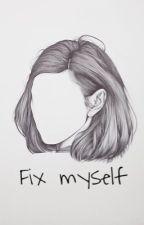Fix myself | إصلاح نفسي  by raghadvip