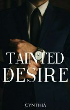Tainted Desire [Ashes #2] by lbeautifuldisaster
