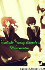 Zodiaki - czasy Snape'a i Huncwotów  by AurisaAeris