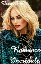 Romance Incrédule by Oceanebng