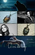 Le cri du loup {Harry Potter} by ElsyMope