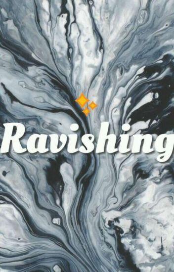 Ravishing (Ziam)