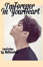 GOT7 JB FanFic (I'm forever in your heart) by meilianahou