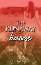 The runaway heiress by xxakanexx
