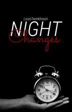 Night Changes {Larry Mpreg} by LouisTwinklinson