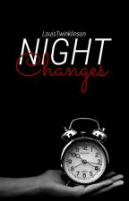 Night Changes {Larry Mpreg} *On Hold* by LouisTwinklinson
