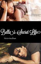 Bella's Secret Life by thatwritersdream