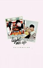 Light Me Up by sweetandblossom