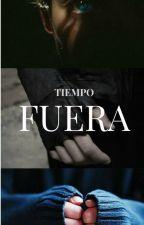 Tiempo Fuera (Jonalec) by PrincesaAshelynn