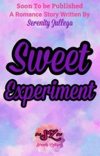 Sweet Experiment (Approved under PHR) by MsSummerWriter