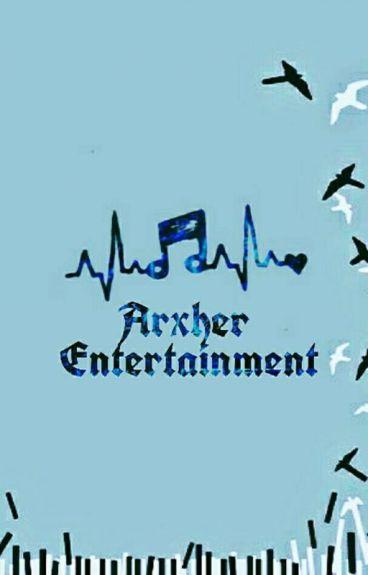 Arxher Entertainment (Apply Fic)