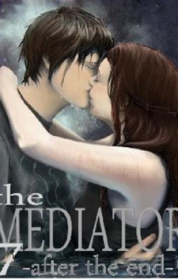The Mediator 7- After the End