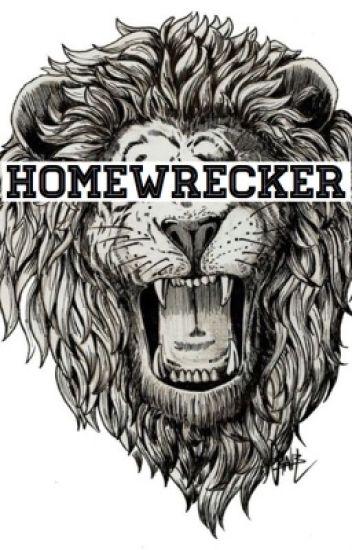 homewrecker || l.s