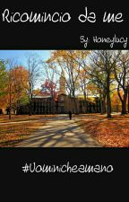 Ricomincio da me by Honeylucy