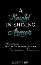 A Knight In Shining Armor by elevennight