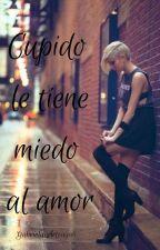 Cupido Le Tiene Miedo Al amor  wattys2016 by GabrielaArteaga6