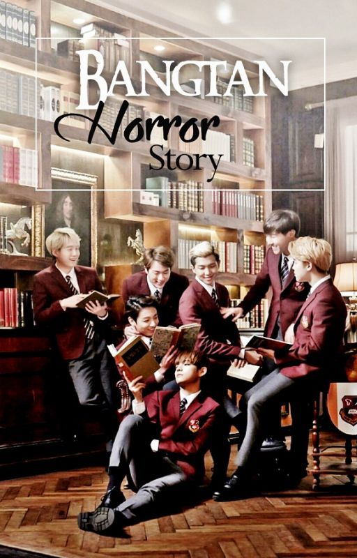 Bangtan Horror Story by Laugne_Covel