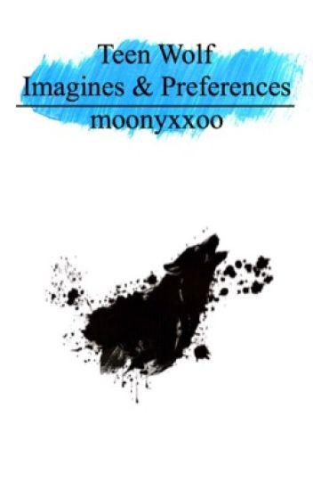 Teen Wolf Imagines&Preferences *pausiert*