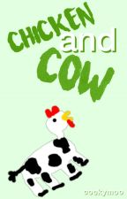 CHICKEN AND COW by cockymoo