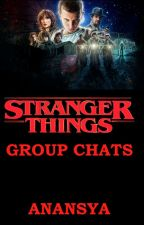 Stranger Things Group Chats by anansya