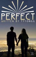 PERFECT (Revisi) by tyyongg