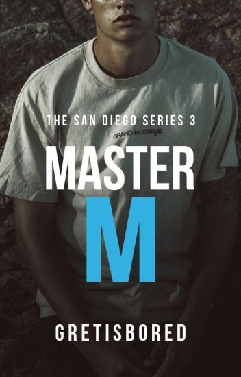 Master M (COMPLETE- Matias San Diego's Story)