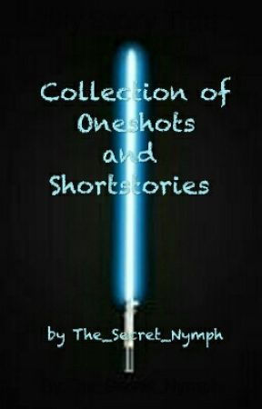 Collection of Short Stories by The_Secret_Nymph