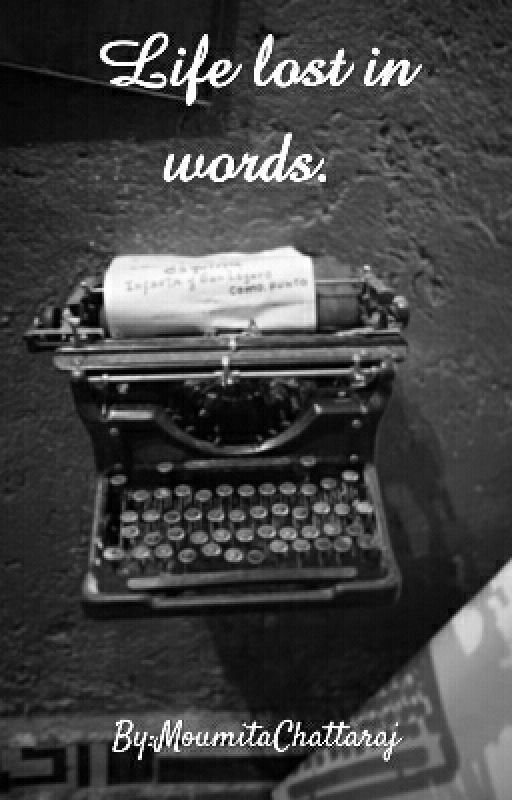 Life lost in words.  by phoenix_awakened