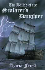 The Ballad of the Seafarer's Daughter by TudorPrincess