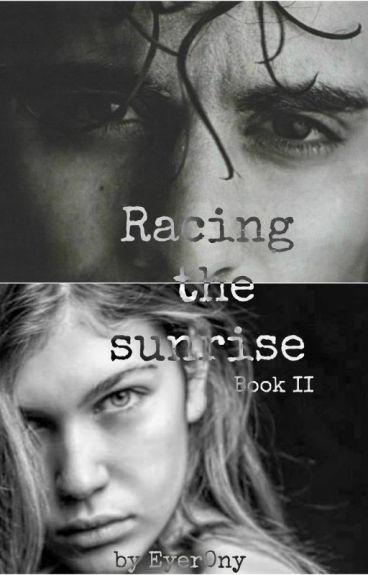 Racing the Sunrise (Book II)