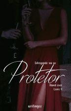 Entregando - me ao Protetor - Livro 4 by GS_autora
