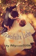 Verzweifelte Liebe by Allysson0206