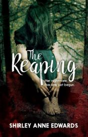The Reaping by ShirleyAnneEdwards