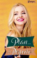 Plan...¿perfecto? by EscorpioCr
