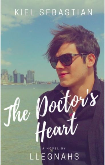 The Doctor's Heart (Kiel Sebastian's Story)